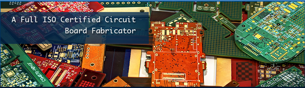 A Full ISO Certified Circuit Board Fabricator
